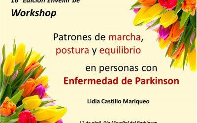 Workshop: Patrones de marcha, postura y equilibrio alterados en la enfermedad de Parkinson